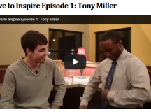 Live to Inspire Episode 1: Tony Miller
